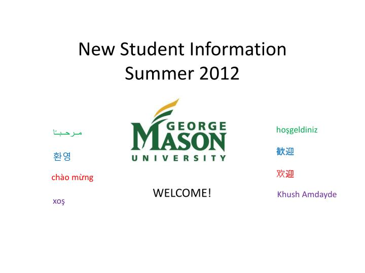 New student information summer 2012