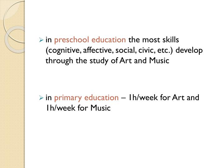 Arts study in romanian education system implies 1 art education ii music education