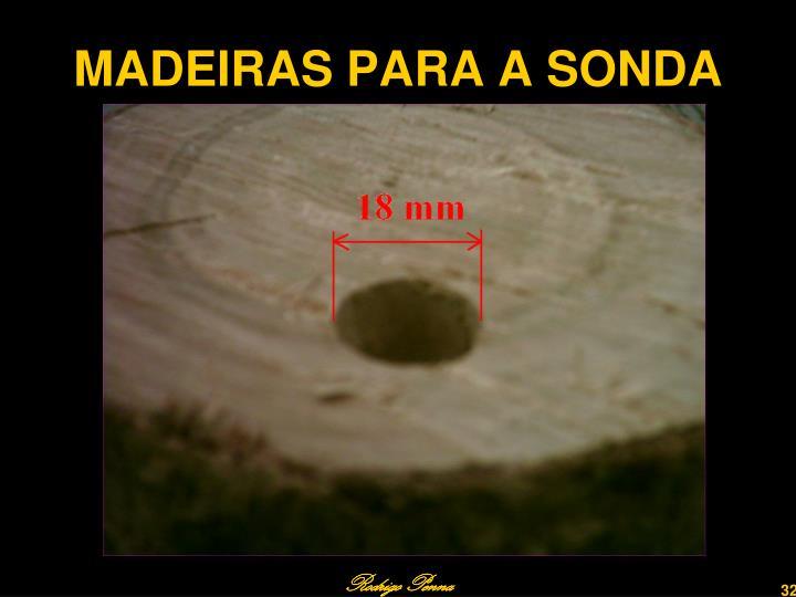 MADEIRAS PARA A SONDA