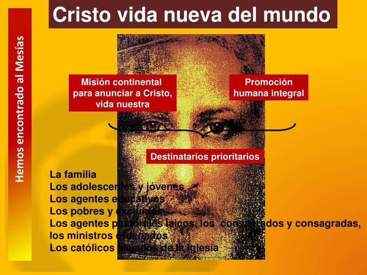 Cristo vida nueva del mundo