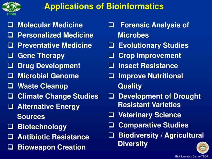 Applications of Bioinformatics