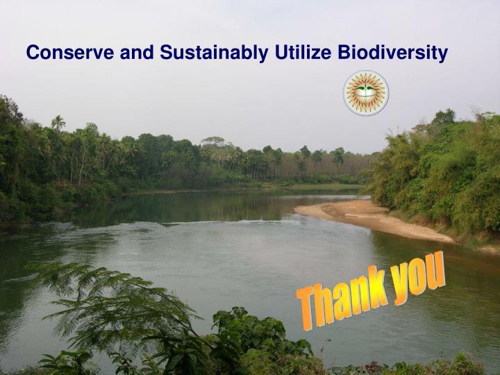 Conserve and Sustainably Utilize Biodiversity