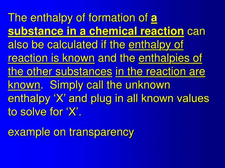 The enthalpy of formation of