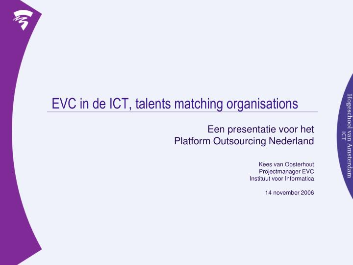 Evc in de ict talents matching organisations