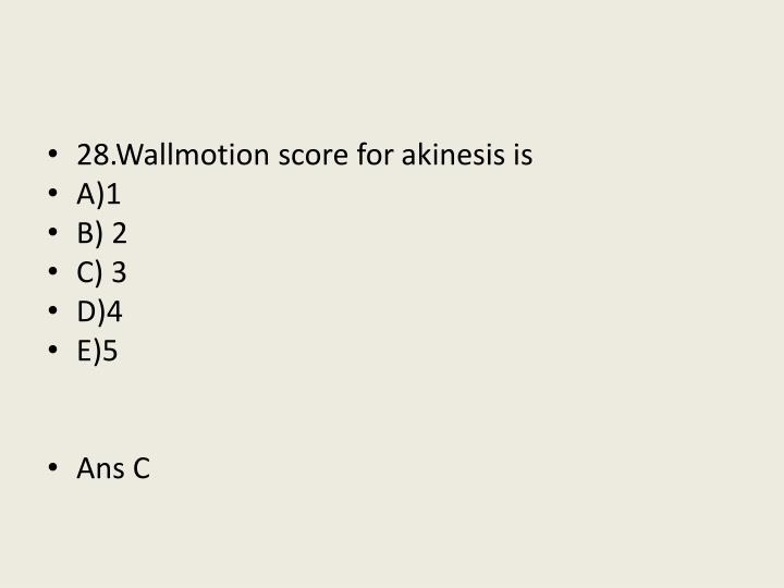 28.Wallmotion score for
