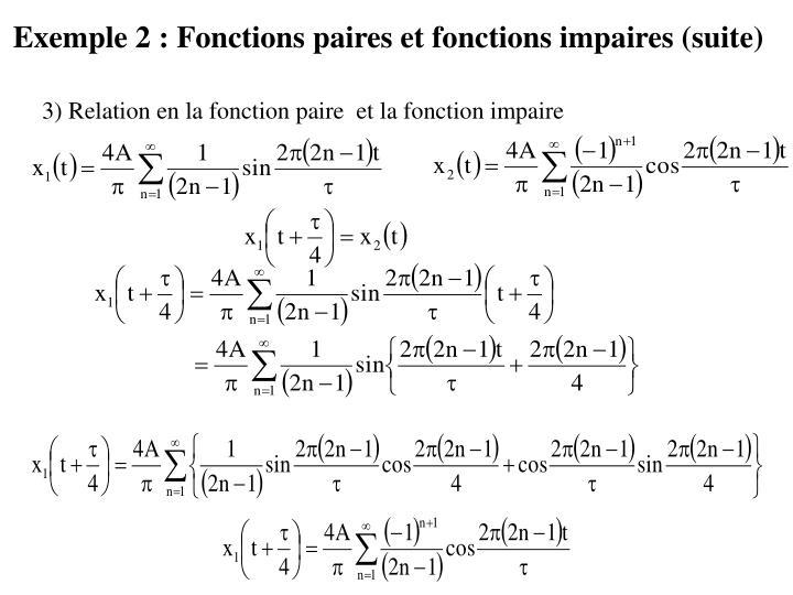 Exemple 2 : Fonctions paires et fonctions impaires (suite)