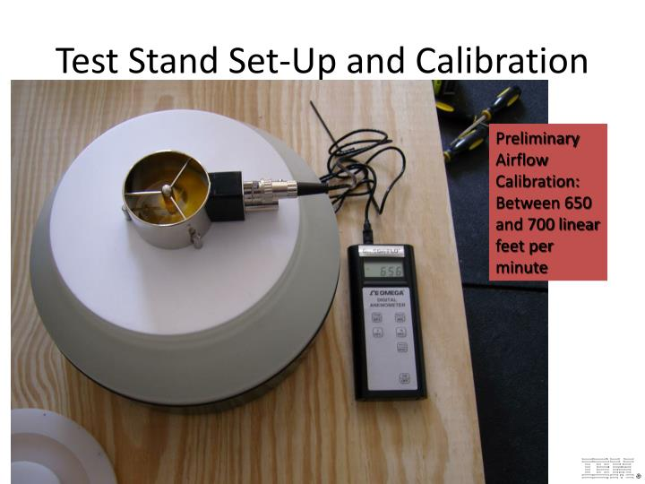 Test Stand Set-Up and Calibration
