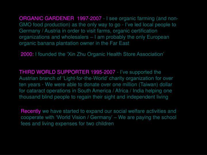 ORGANIC GARDENER  1997-2007