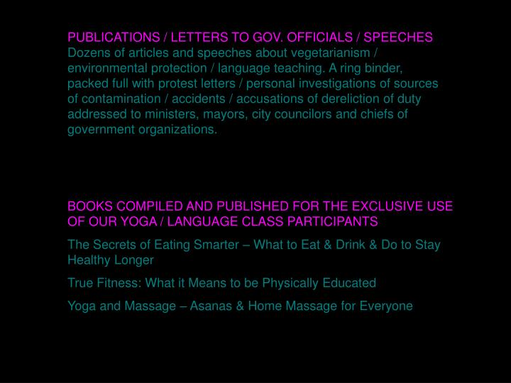 PUBLICATIONS / LETTERS TO GOV. OFFICIALS / SPEECHES