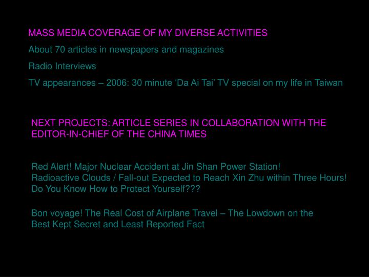 MASS MEDIA COVERAGE OF MY DIVERSE ACTIVITIES
