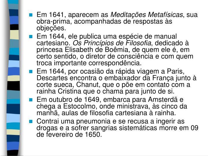 Em 1641, aparecem as