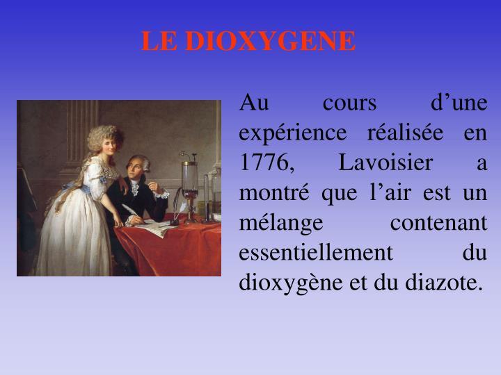 LE DIOXYGENE