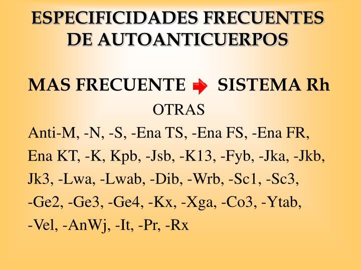 ESPECIFICIDADES FRECUENTES