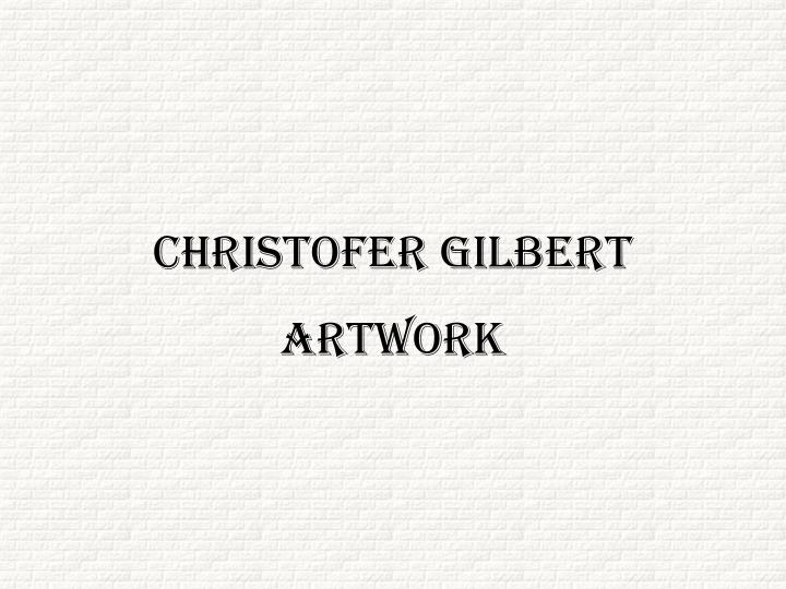 Christofer Gilbert