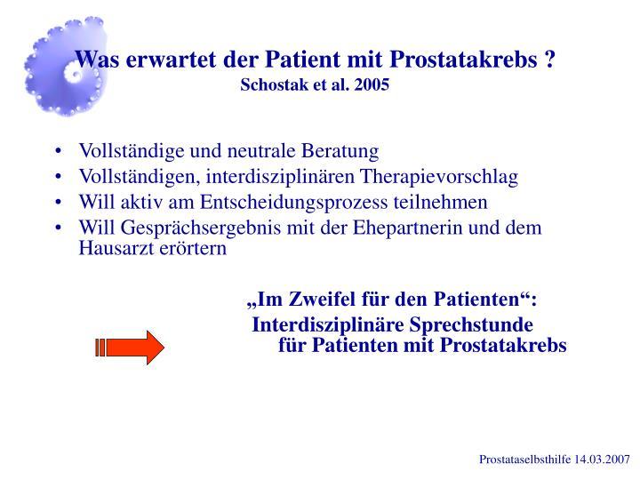 Was erwartet der Patient mit Prostatakrebs ?
