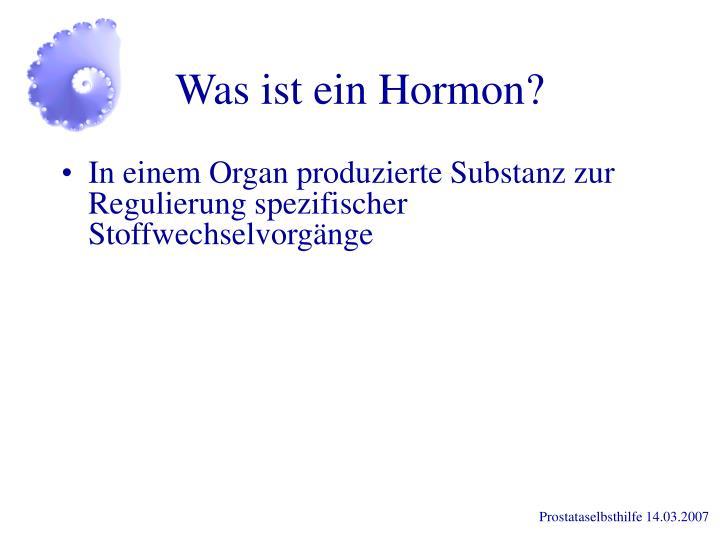 Was ist ein Hormon?