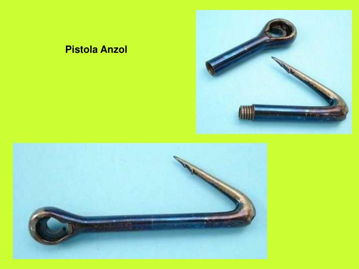 Pistola Anzol