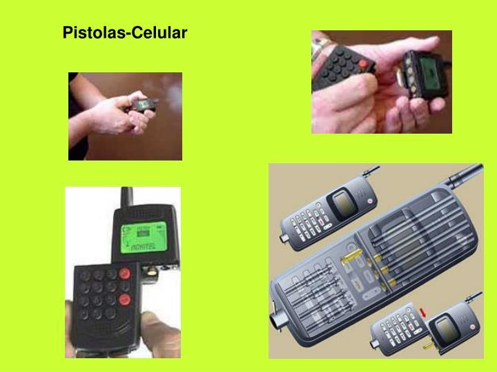 Pistolas-Celular