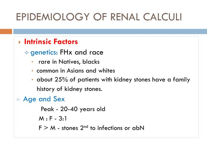 EPIDEMIOLOGY OF RENAL CALCULI