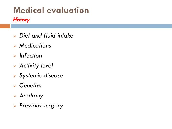 Medical evaluation