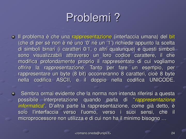 Problemi ?