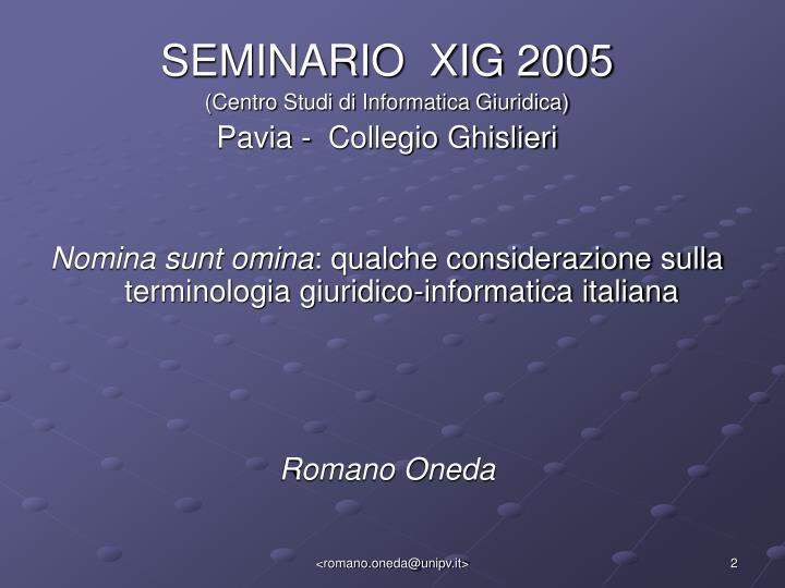 SEMINARIO  XIG 2005