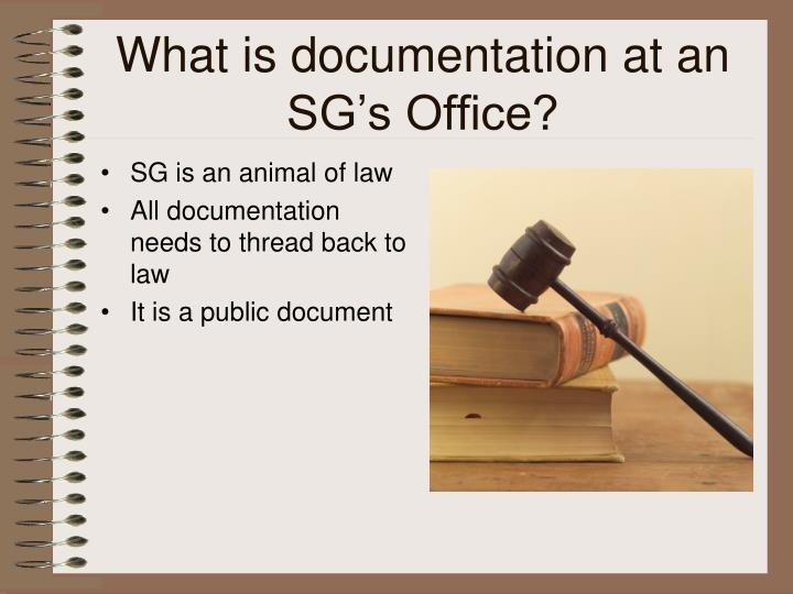 What is documentation at an sg s office