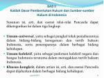 bab ii kaidah dasar pembentukan hukum dan sumber sumber hukum di indonesia1