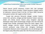 bab ii kaidah dasar pembentukan hukum dan sumber sumber hukum di indonesia6
