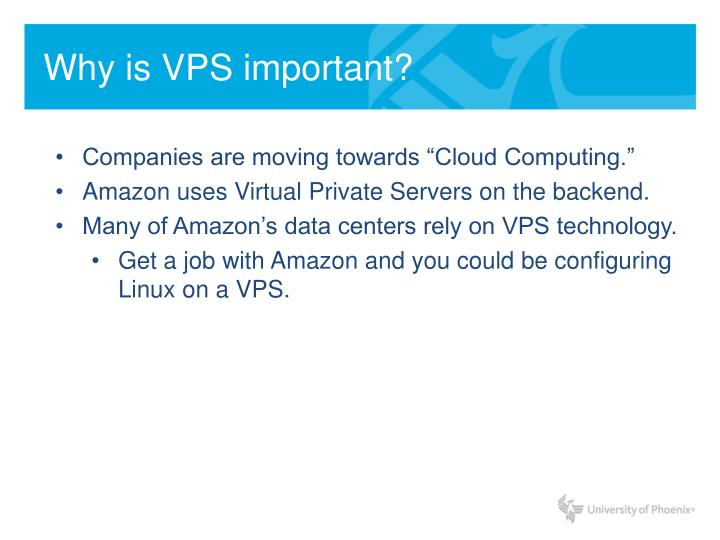 Why is VPS important?