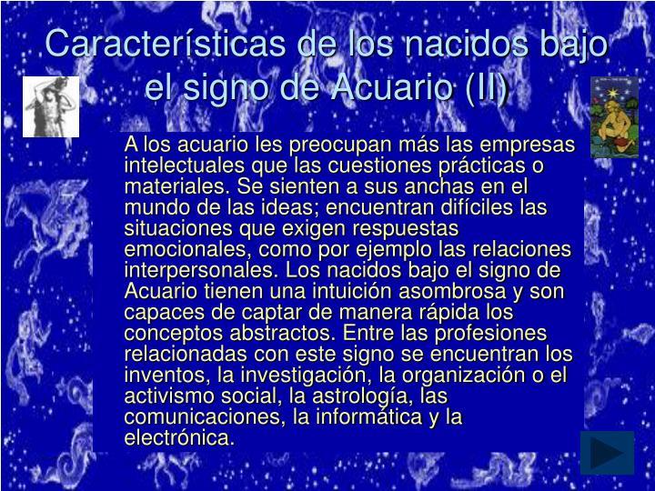 Características de los nacidos bajo el signo de Acuario (II)