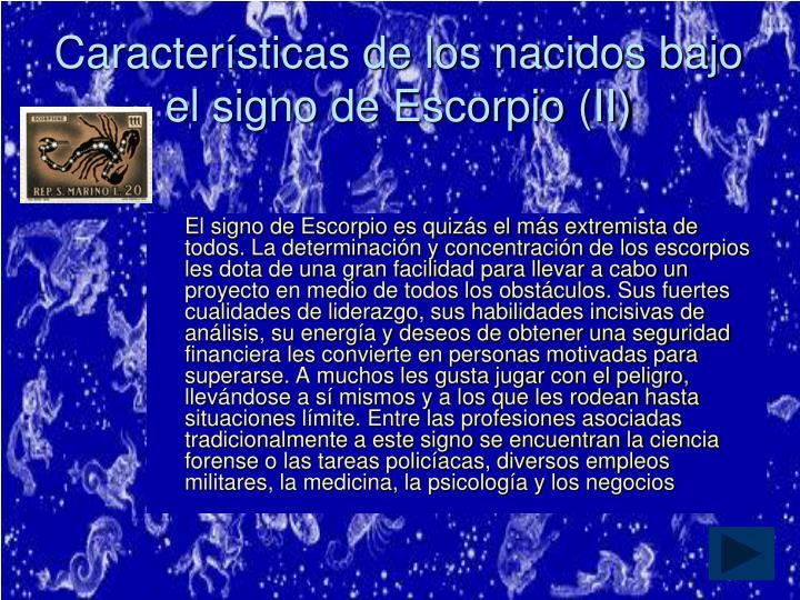 Características de los nacidos bajo el signo de Escorpio (II)