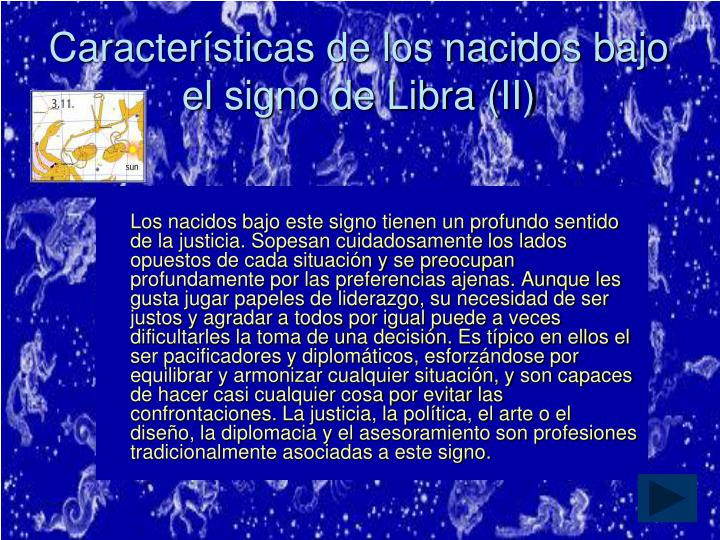 Características de los nacidos bajo el signo de Libra (II)