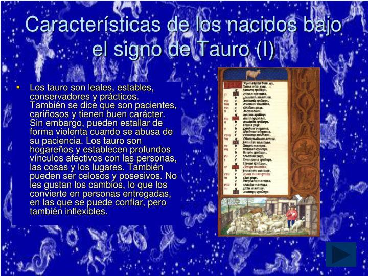 Características de los nacidos bajo el signo de Tauro (I)