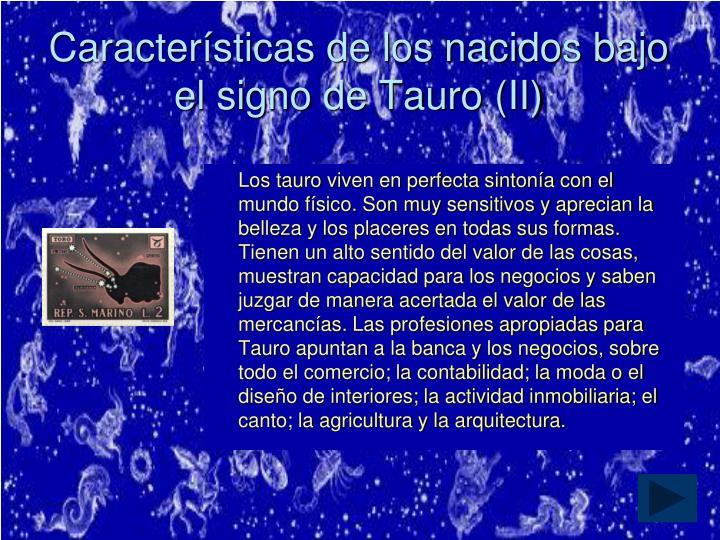 Características de los nacidos bajo el signo de Tauro (II)