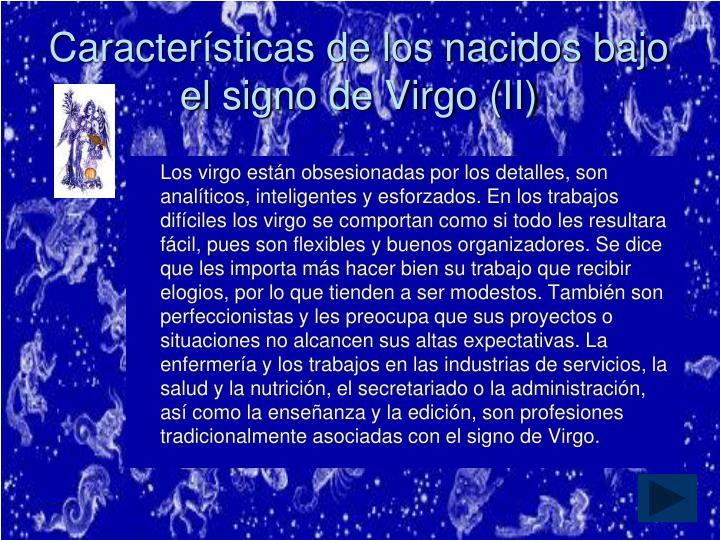 Características de los nacidos bajo el signo de Virgo (II)