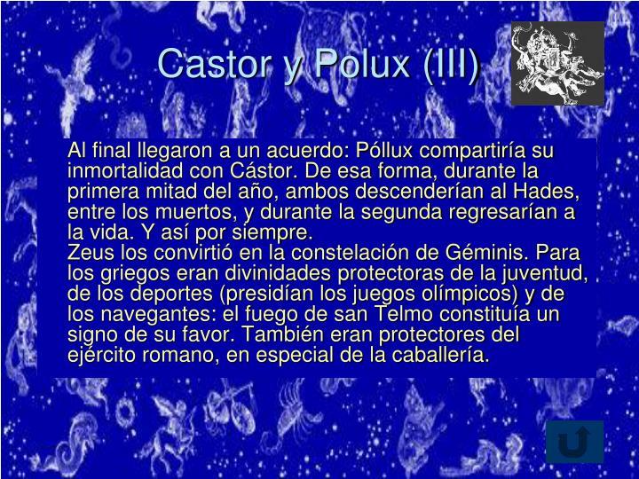 Castor y Polux (III)