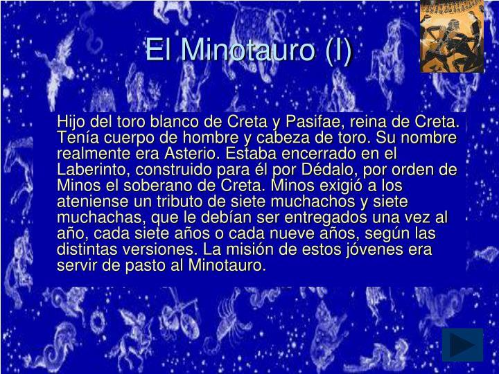 El Minotauro (I)