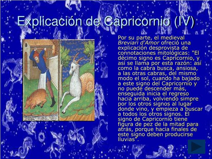 Explicación de Capricornio (IV)