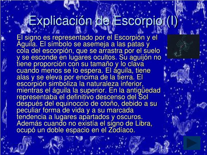 Explicación de Escorpio (I)