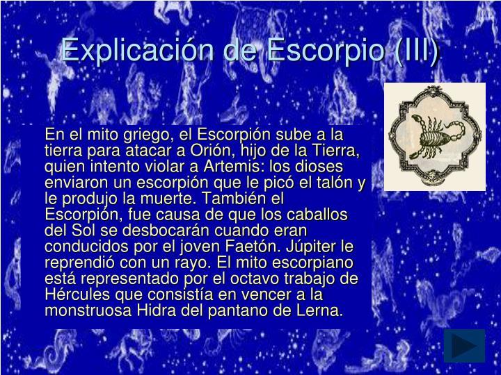 Explicación de Escorpio (III)