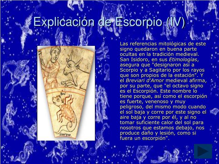 Explicación de Escorpio (IV)