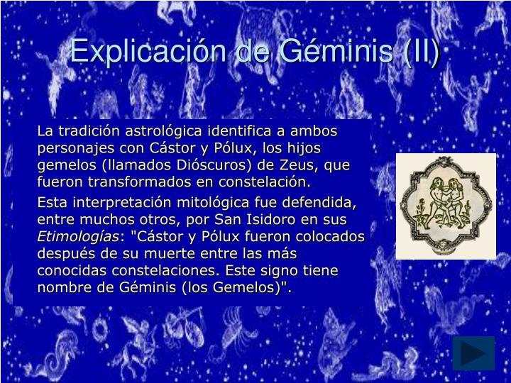 Explicación de Géminis (II)