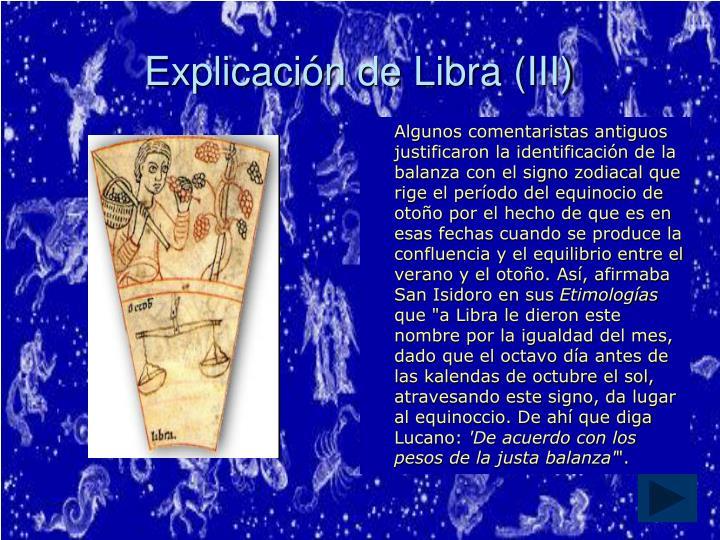 Explicación de Libra (III)