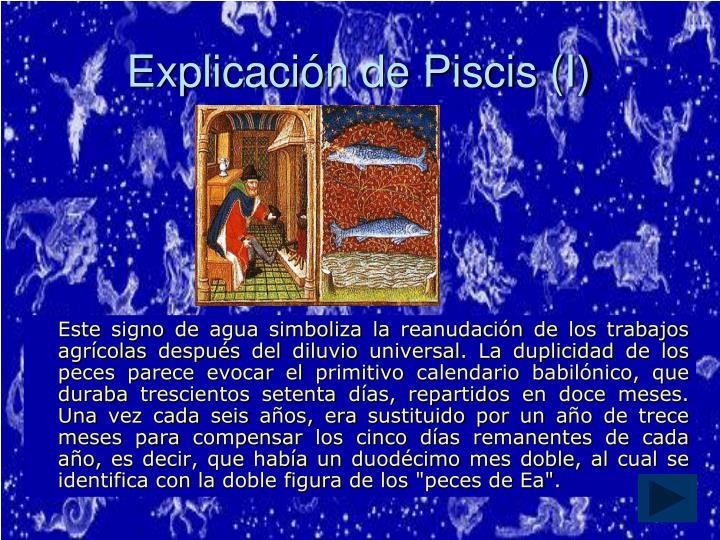 Explicación de Piscis (I)