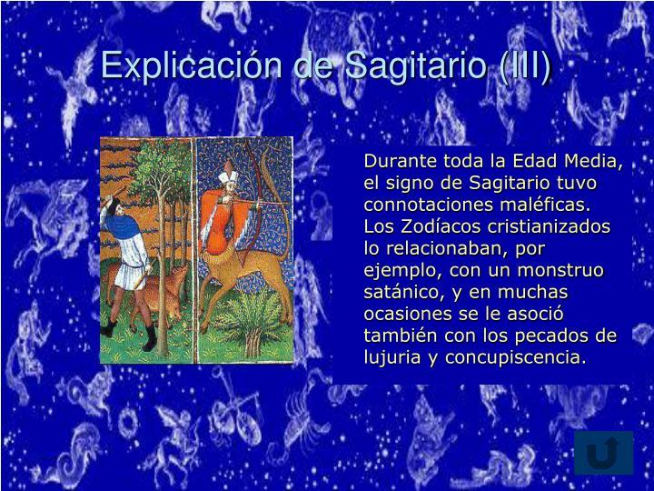 Explicación de Sagitario (III)