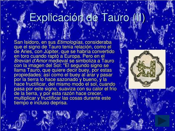 Explicación de Tauro (II)