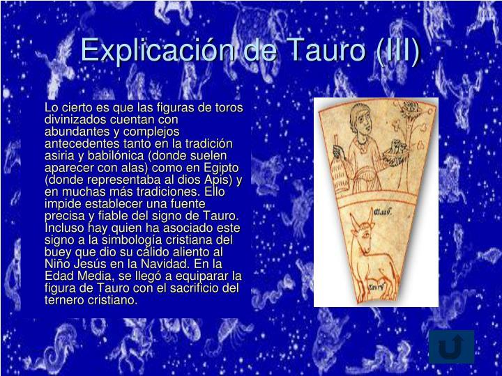 Explicación de Tauro (III)