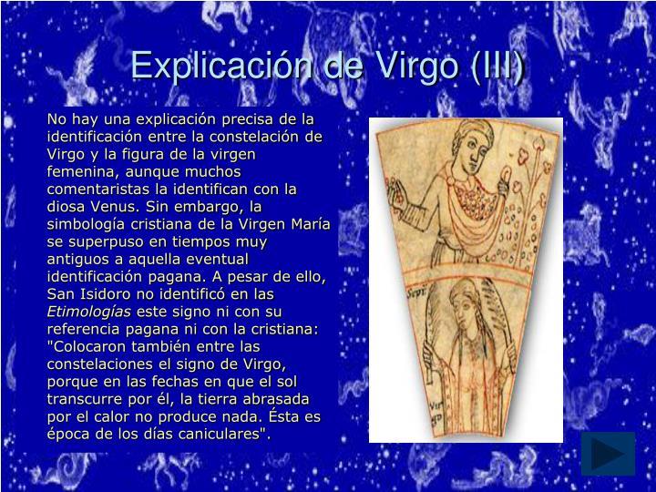 Explicación de Virgo (III)