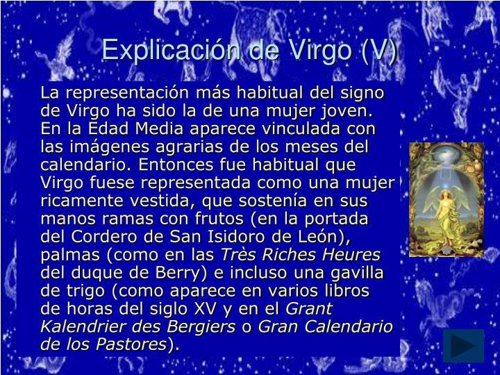 Explicación de Virgo (V)